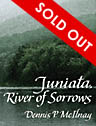 Juniata, River of Sorrows